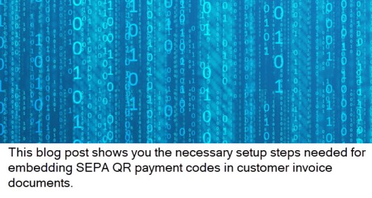 您知道吗…如何在客户发票中嵌入QR付款代码? / Do you know … how to embed QR payment codes in customer invoices?
